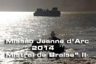 """Missão-Jeanne-d'Arc-2014-""""Mistral-de-Braise""""II"""