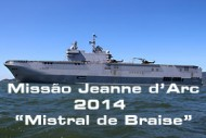 """Missão-Jeanne-d'Arc-2014-–-""""Mistral-de-Braise"""""""