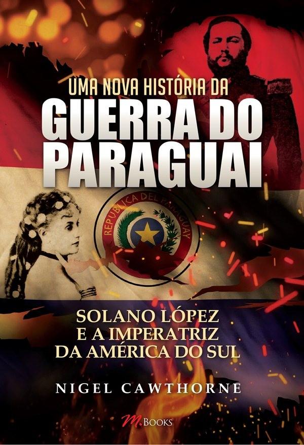 Capa Uma nova historia da Guerra do Paraguai_frente